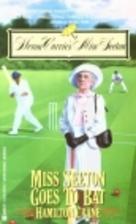 Miss Seeton Goes to Bat by Hamilton Crane