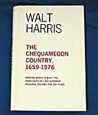 The Chequamegon Country, 1659 - 1976 Around…