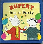Rupert Board Book 4 Has a Party by No Stated…