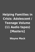 Helping Famiilies in Crisis: Adolescent /…