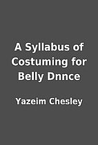 A Syllabus of Costuming for Belly Dnnce by…