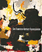 San Francisco Abstract Expressionism…