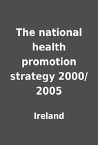 The national health promotion strategy…
