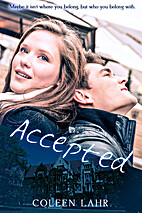 Accepted by Coleen Lahr