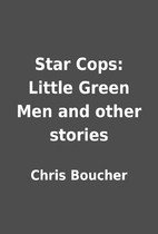 Star Cops: Little Green Men and other…