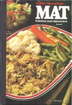 Mat : kokebok med metodelære for den…