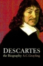 Descartes: The Life and times of a Genius by…