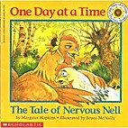One Day at a Time: The Tale of Nervous Nell…