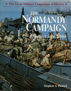 The Normandy Campaign - June and july, 1944…
