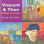 Vincent & Theo: Broeders in de kunst by…
