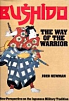Bushido: The Way of the Warrior by John…
