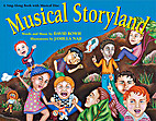 Musical Storyland: A Sing-along Book With…