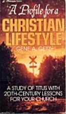 A profile for a Christian life style: A…