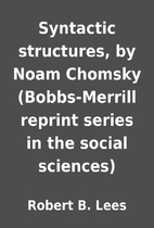 Syntactic structures, by Noam Chomsky…