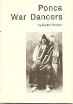 Ponca War Dancers by Carter Revard