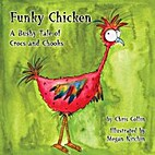 Funky Chicken: A bushy tale of crocs and…