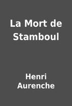 La Mort de Stamboul by Henri Aurenche