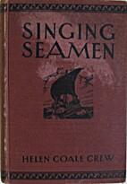 Singing Seamen by Helen Coale Crew