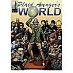 The Plaid Avenger's World: Nuclear…