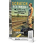 Scratch Beginnings: Me, $25, and the Search…
