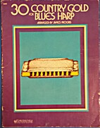 30 Country Gold for Blues Harp by James…