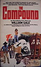 The Compound by Gale William