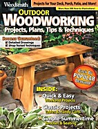 Woodsmith Outdoor Woodworking: Projects,…