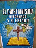 El Cristianismo Reformado y el Estado by H.…