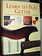 Learn To Play Guitar: The Essential Guide To…