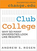 Club College: Why So Many Universities Look…