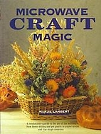 Microwave Craft Magic by Rh Value Publishing