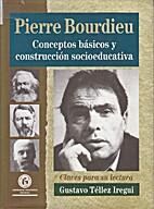 Pierre Bourdieu : conceptos básicos y…
