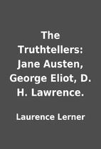 The Truthtellers: Jane Austen, George Eliot,…