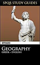 Strabo: Geography in Greek English (SPQR…