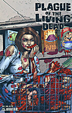 Plague of the Living Dead #1 by John Russo