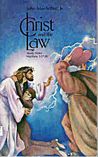 Christ and the law: Study notes ; Matthew…