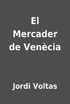 El Mercader de Venècia by Jordi…
