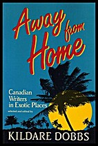 Away from home: Canadian writers in exotic…
