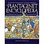 The Plantagenet Encyclopedia: An…