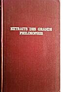 Extraits des grands philosophes by…
