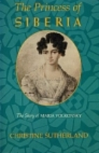 The Princess of Siberia : the story of Maria…