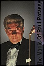 The Magic of Paul Potassy: or How to Live…