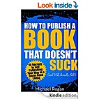 How to Publish a Book That Doesn't Suck…