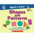 Shapes and Patterns (Math = Fun) by Jerry…