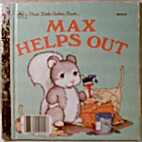 Max Helps Out (First Little Golden Book) by…
