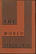 The world since 1914 by Walter Consuelo…