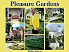 Pleasure Gardens by Phillip Watson