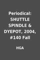 Periodical: SHUTTLE SPINDLE & DYEPOT, 2004,…