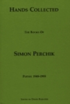 Hands Collected: The Books of Simon Perchik…