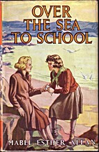 Over the Sea to School by Mabel Esther Allan